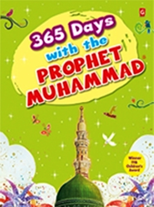 365 Days With the Prophet Muhammad (saw) (HB)