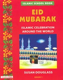 Islamic School Book Grade 1: Eid Mubarak