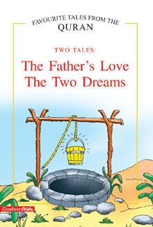 The Father's Love, The Two Dreams (two Tales)