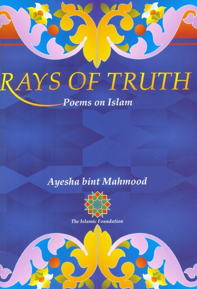 Rays of Truth: Poems on Islam