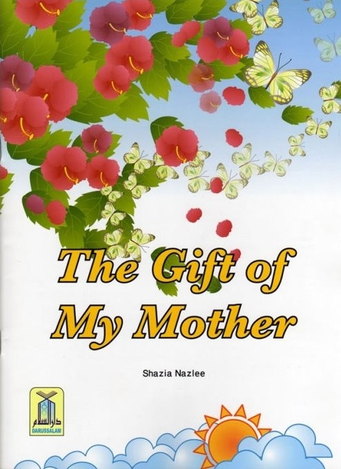 The Gift of My Mother - Childrens Book (PB)