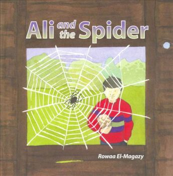 Ali And The Spider (Childrens books kids islamic)