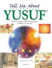 Tell Me About Prophet Yusuf