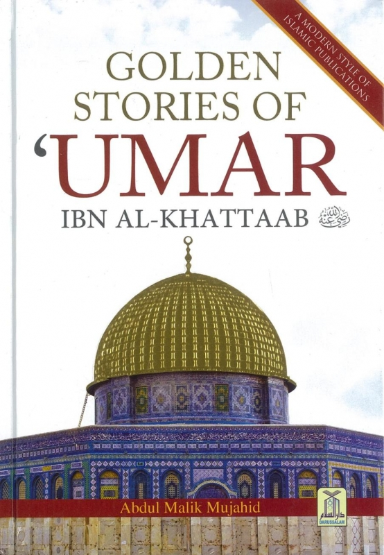 Golden Stories of Umar Ibn al-Khattaab (R)