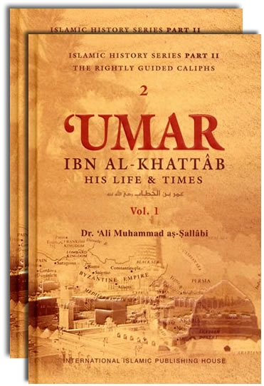 Umar Ibn Al-khattab (r) His Life And Times (2 Volumes)