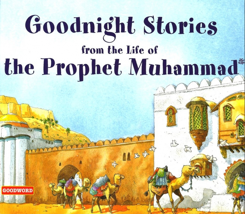 Goodnight Stories From The Life Of The Prophet