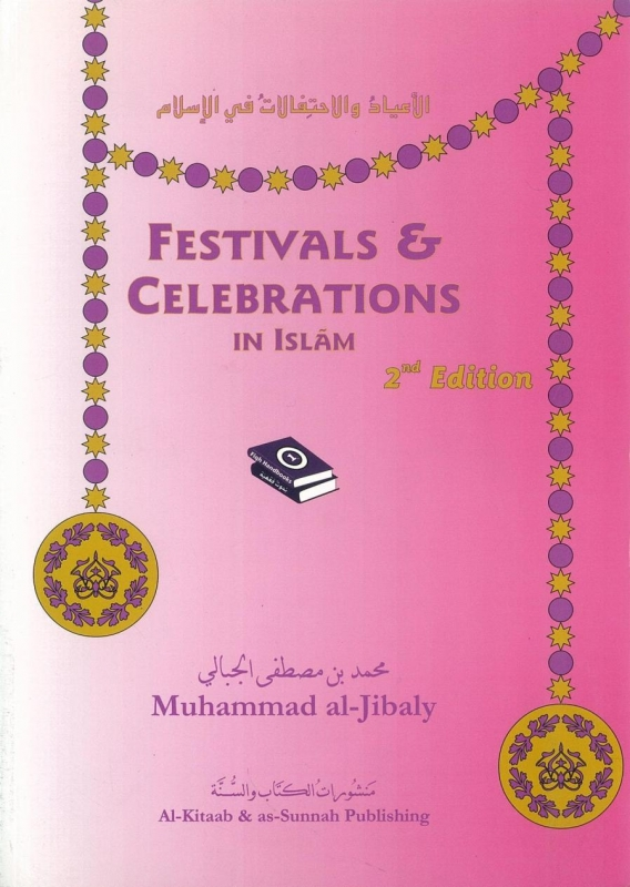Festivals & Celebrations in Islam (2nd Edition)