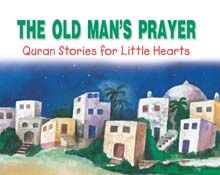 The Old Man's Prayer