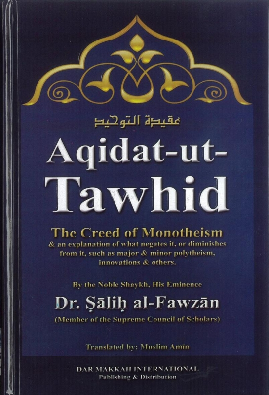 Aqidat-ut-Tawhid The Creed Of Monotheism