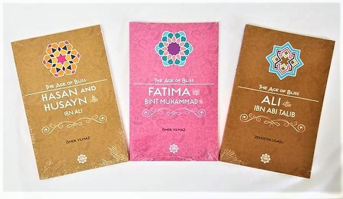 Ali r.a / Fatima r.a / Hasan and Husayn r.a (3 Books Set - The Age of Bliss )