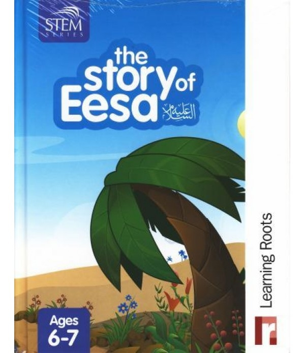 The Story Eesa - Learning Roots (Hardback, Childrens, Kids, Islam, Muslim)