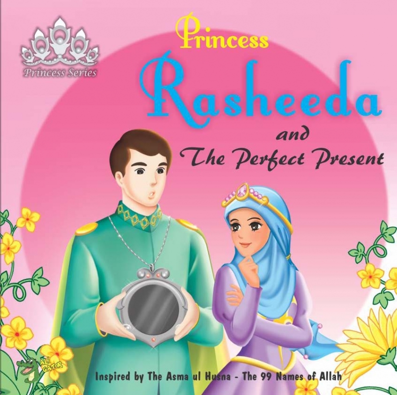 Princess Series: Princess Rasheeda and The Perfect Present
