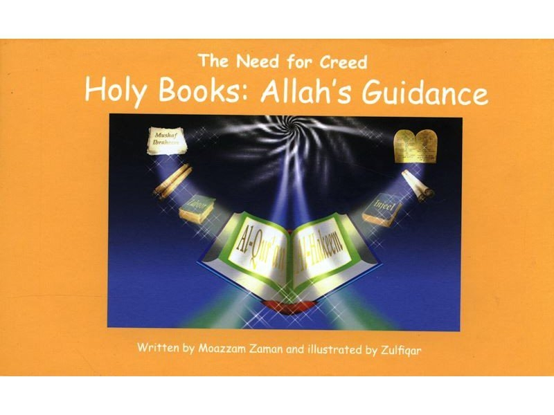 Holy Books: Allahs Guidance (The Need for Creed Series) (Hardback-Children-Kids)