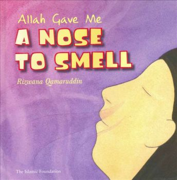 Allah Gave Me A Nose To Smell (HB)
