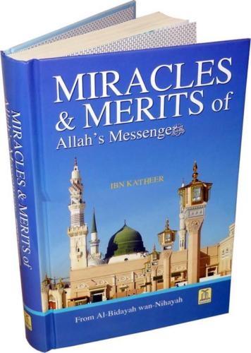 Miracles & Merits of Allah's Messenger (PBUH) - Ibn Kathir (Darussalam)
