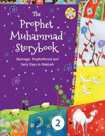 The Prophet Muhammad Storybook (Book 2) (HB)