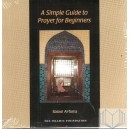 A Simple Guide to Prayer for Beginners (Audio CD)