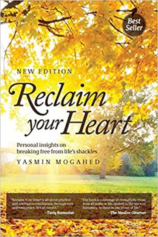 Reclaim Your Heart - Yasmin Mogahed (Paperback)