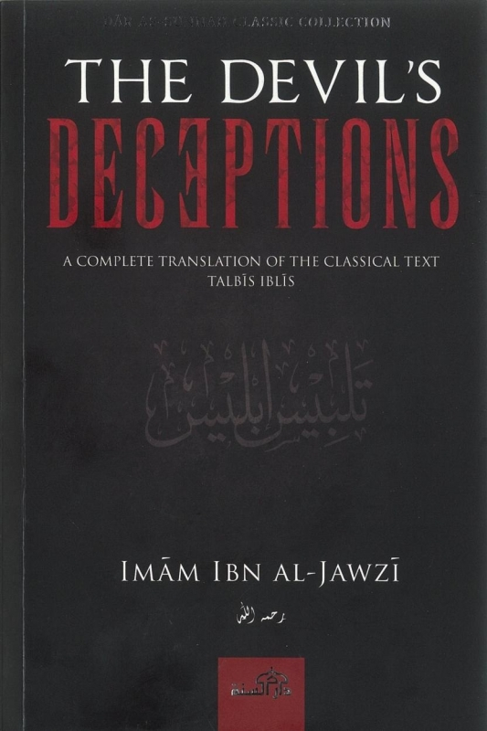 The Devil's Deceptions: A Complete Translation of the Classical Text Talbis Iblis