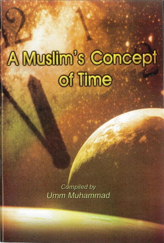 A Muslim's Concept of Time