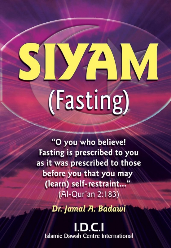 Siyam (Fasting)- A Complete Guide to Fasting in Islam