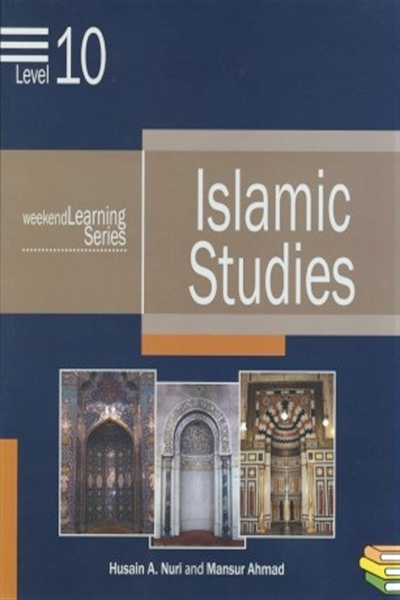 Weekend Learning Series: Islamic Studies: Level 10