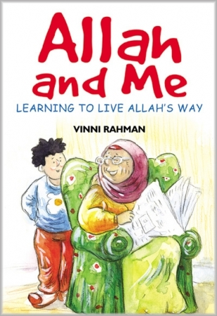Allah and Me (Childrens Kids Book Islamic)