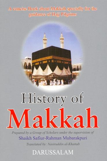 History Of Makkah Mukarramah
