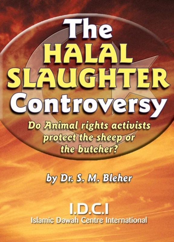 The Halal Slaughter Controversy