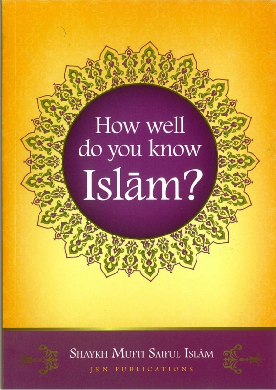 How Well Do You Know Islam? (Quiz Book)