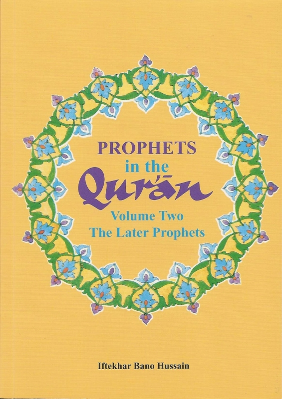 Prophets in the Qur'an: Volume 2