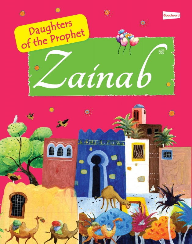 Zainab (The Daughter of the Prophet)