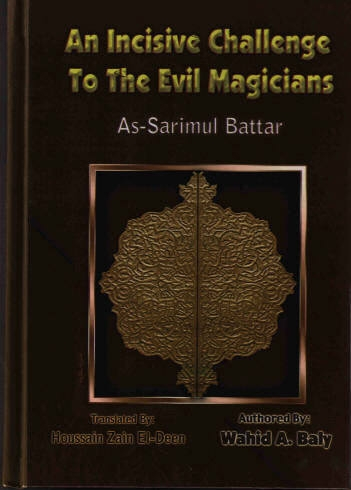 An Incisive Challenge to the Evil Magicians