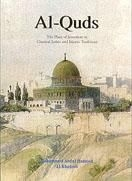 Al-quds - Al-Quds: Place of Jerusalem in Classical Judaic and Islamic Traditions