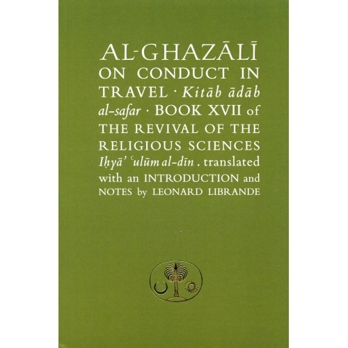 Al-Ghazali On Conduct in Travel