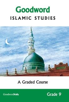 Goodword Islamic Studies Grade 9