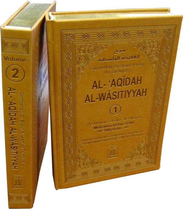 Al-Aqidah Al-Wasitiyyah (2 Volume Set)