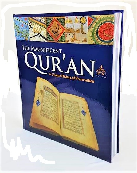 The Magnificent Quran: A Unique History of Preservation (Colour - Hardback)