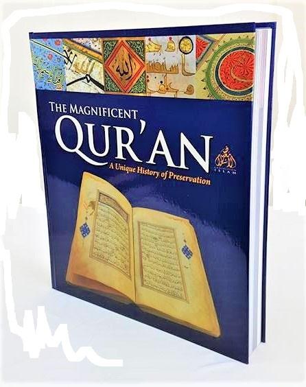 The Magnificent Quran: A Unique History of Preservation (Colour - Hardback)
