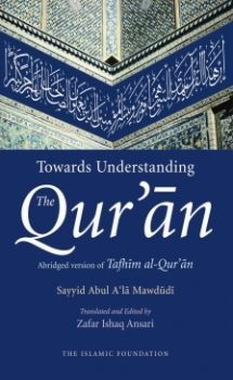 Towards Understanding The Qur'an -Abridged Version