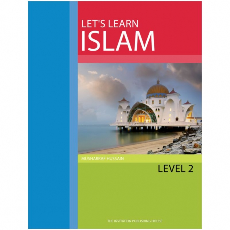 Lets Learn Islam - Text Book Level 2