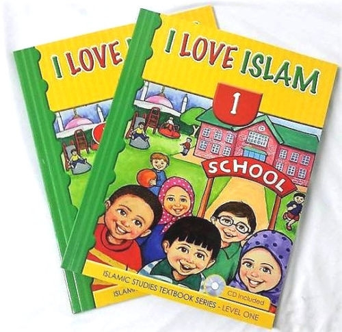 I Love Islam Textbook and Worsheets Book: Level 1 (With CD)