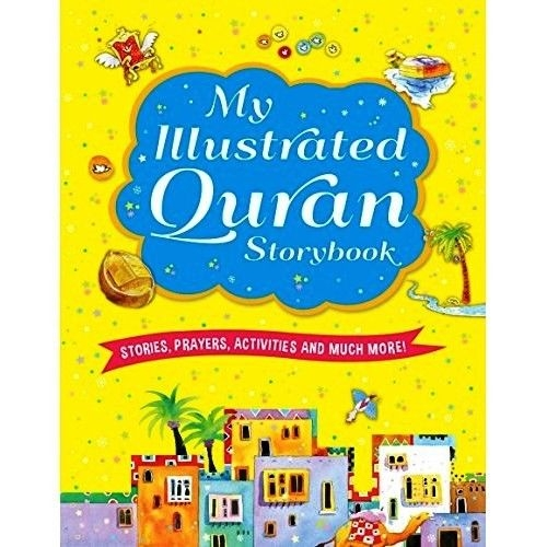 My Illustrated Quran Storybook - (HB)