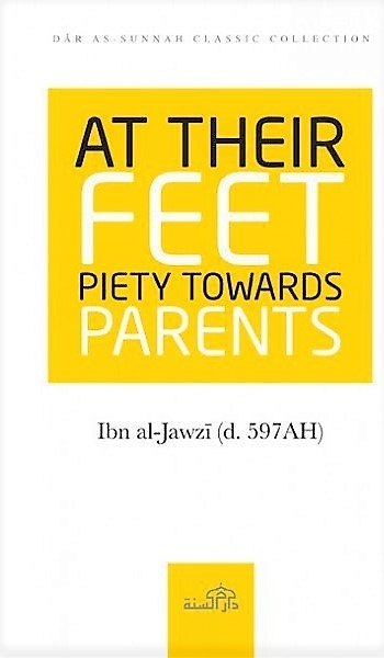 At Their Feet ; Piety Towards Parents