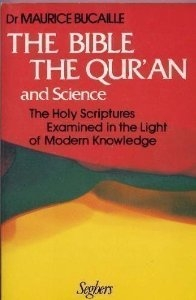 The Bible, The Quran and Science