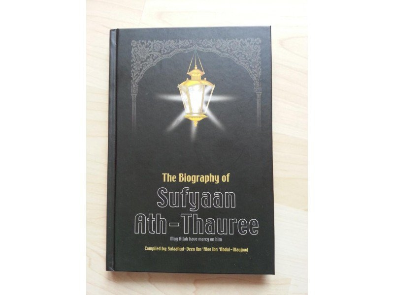 The Biography of Sufyan ath Thauree (HB)