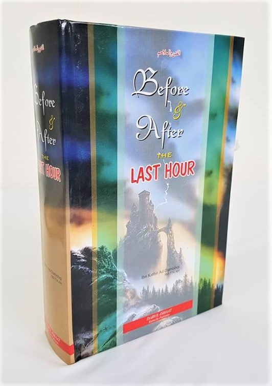 Before & After the Last Hour - Ibn Kathir (HB - Darul Ishaat)