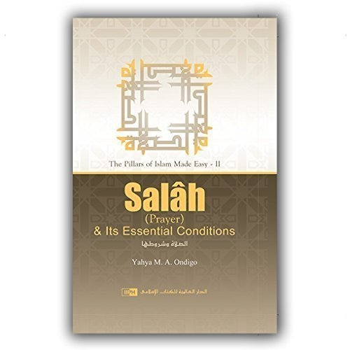 Salah (Prayer) & Its Essential Conditions