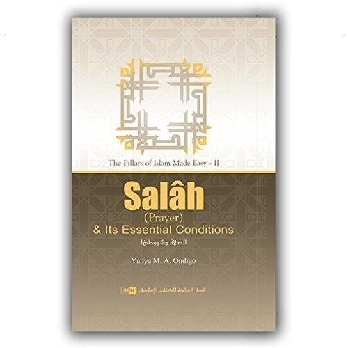 Salah (Prayer) & Its Essential Conditions