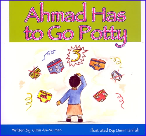Ahmad Has to Go Potty - Childrens Book (Paperback)